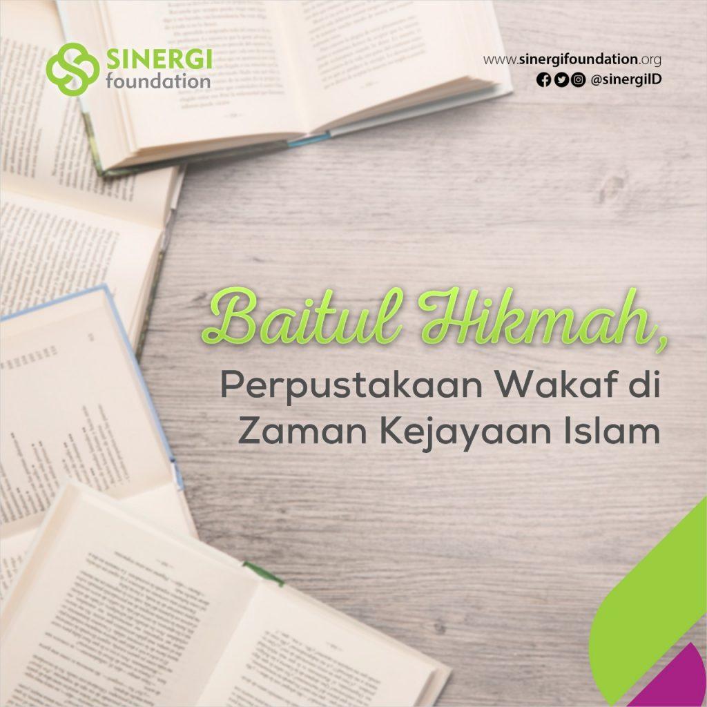 wakaf, peradaban islam, baitul hikmah, abbasiyah